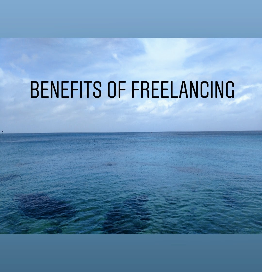 Benefits of freelancing