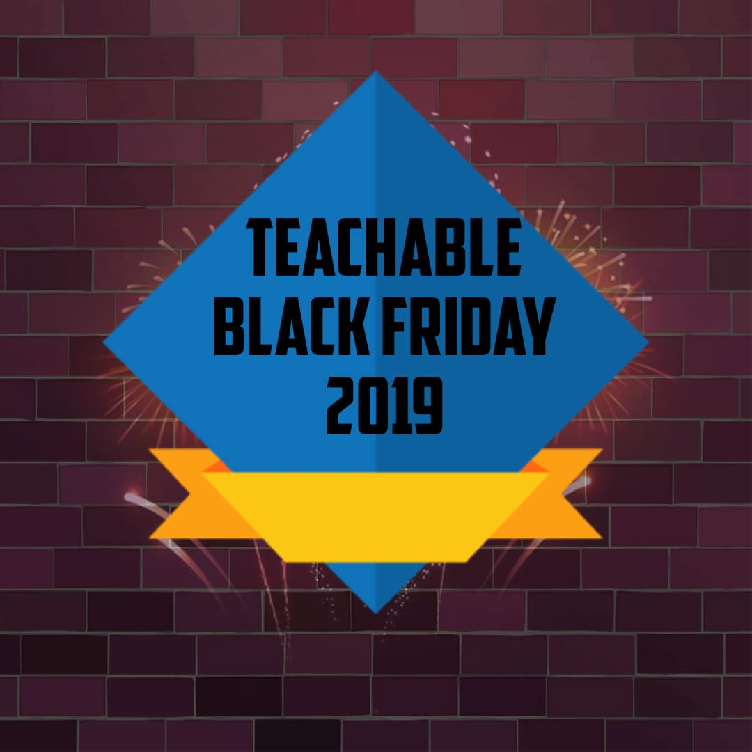 Teachable Black Friday 2019